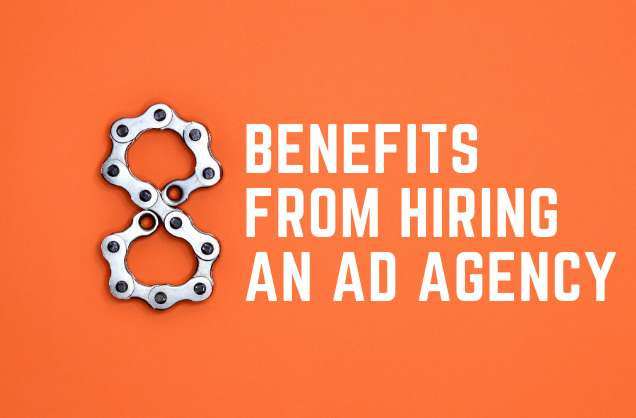benefits from hiring an ad agency